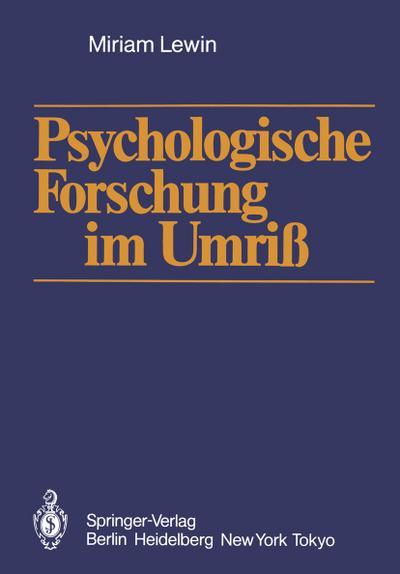 Psychologische Forschung im Umriß