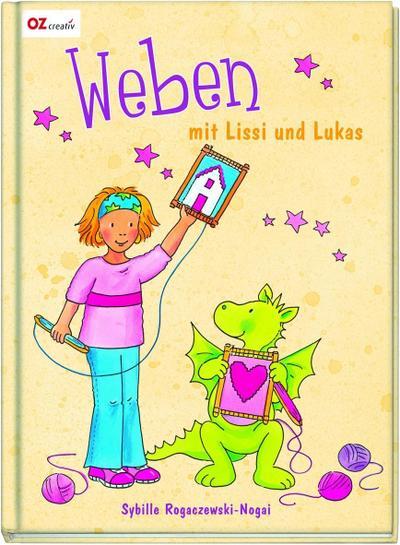 Weben mit Lissi & Lukas; Deutsch; durchgeh. vierfarbig