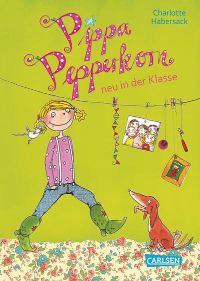 Pippa Pepperkorn 01. Pippa Pepperkorn neu in der Klasse