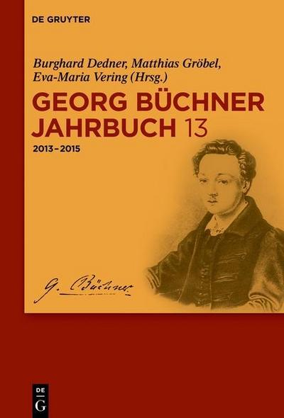 Georg Büchner Jahrbuch 2013-2015