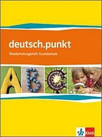 deutsch.punkt Wiederholungsheft. 5. Schuljahr. Neue Ausgabe