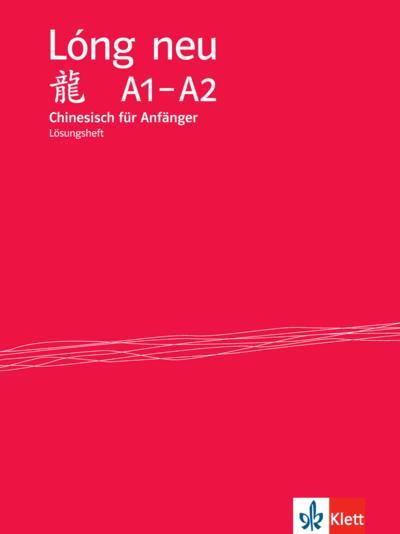 Lóng neu (A1-A2). Lösungsheft