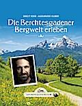 Das große kleine Buch: Die Berchtesgadener Be ...
