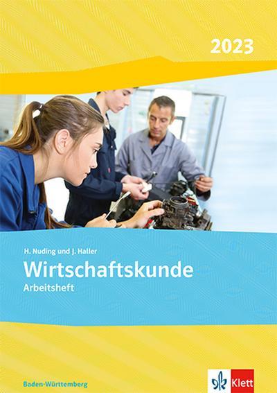 Wirtschaftskunde. Arbeitsheft. Ausgabe Baden-Württemberg 2021