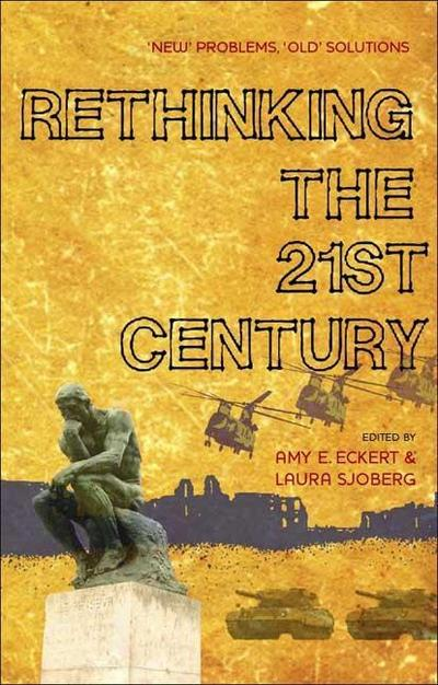Rethinking the 21st Century: 'new' Problems, 'old' Solutions
