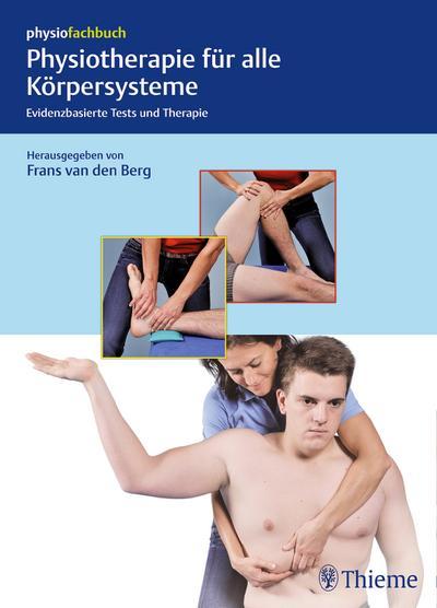 Physiotherapie für alle Körpersysteme