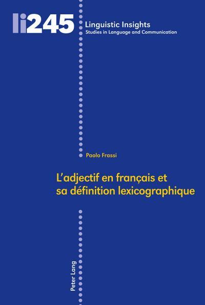 ladjectif-en-francais-et-sa-definition-lexicographique-linguistic-insights-studies-in-language-an