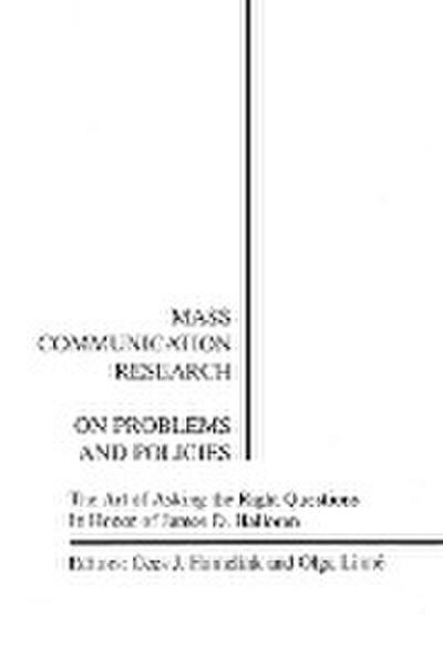 Mass Communication Research: On Problems and Policies