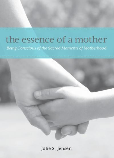 Essence of a Mother