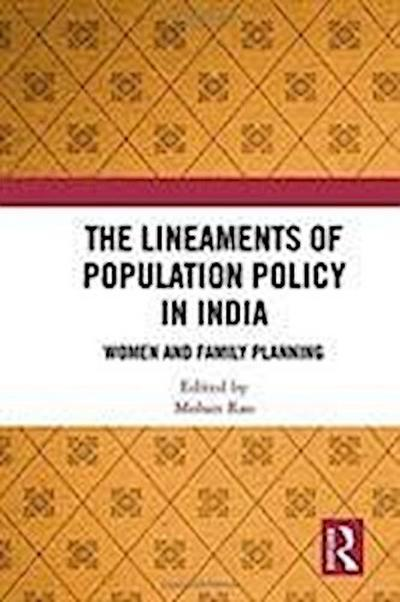 The Lineaments of Population Policy in India
