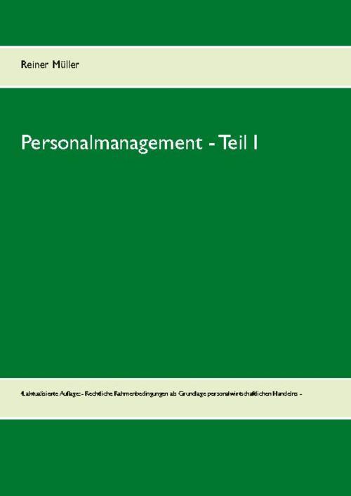 Personalmanagement  - Teil I Reiner Müller