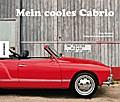 Mein cooles Cabrio; Fotos v. McNeil, Lyndon;  ...