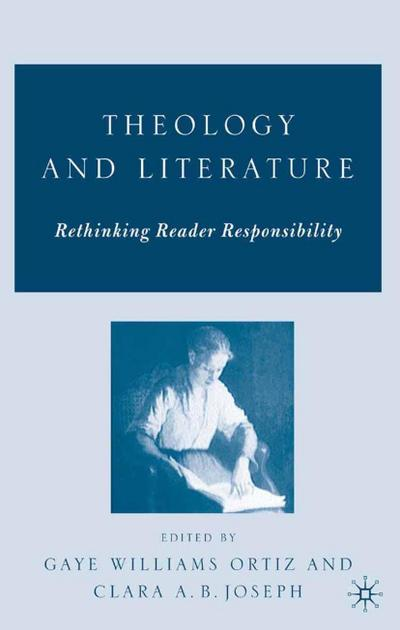 Theology and Literature: Rethinking Reader Responsibility