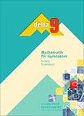 delta Mathematik - Gymnasium Bayern: 9. Schuljahr - Schülerbuch