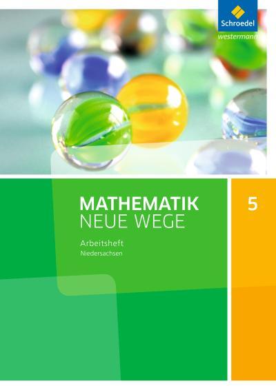 Mathematik Neue Wege SI - Ausgabe 2015 G9 für Niedersachsen: Arbeitsheft 5