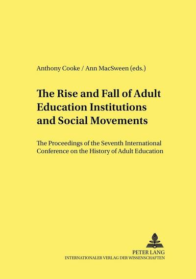 The Rise and Fall of Adult Education Institutions and Social Movements
