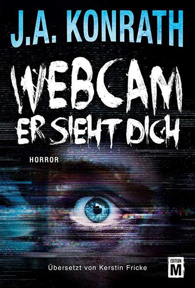 Webcam - Er sieht dich