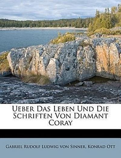 Ueber das Leben und die Schriften von Diamant Coray.