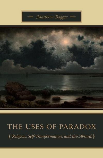 The Uses of Paradox