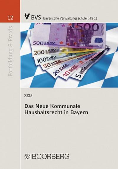 Das Neue Kommunale Haushaltsrecht in Bayern