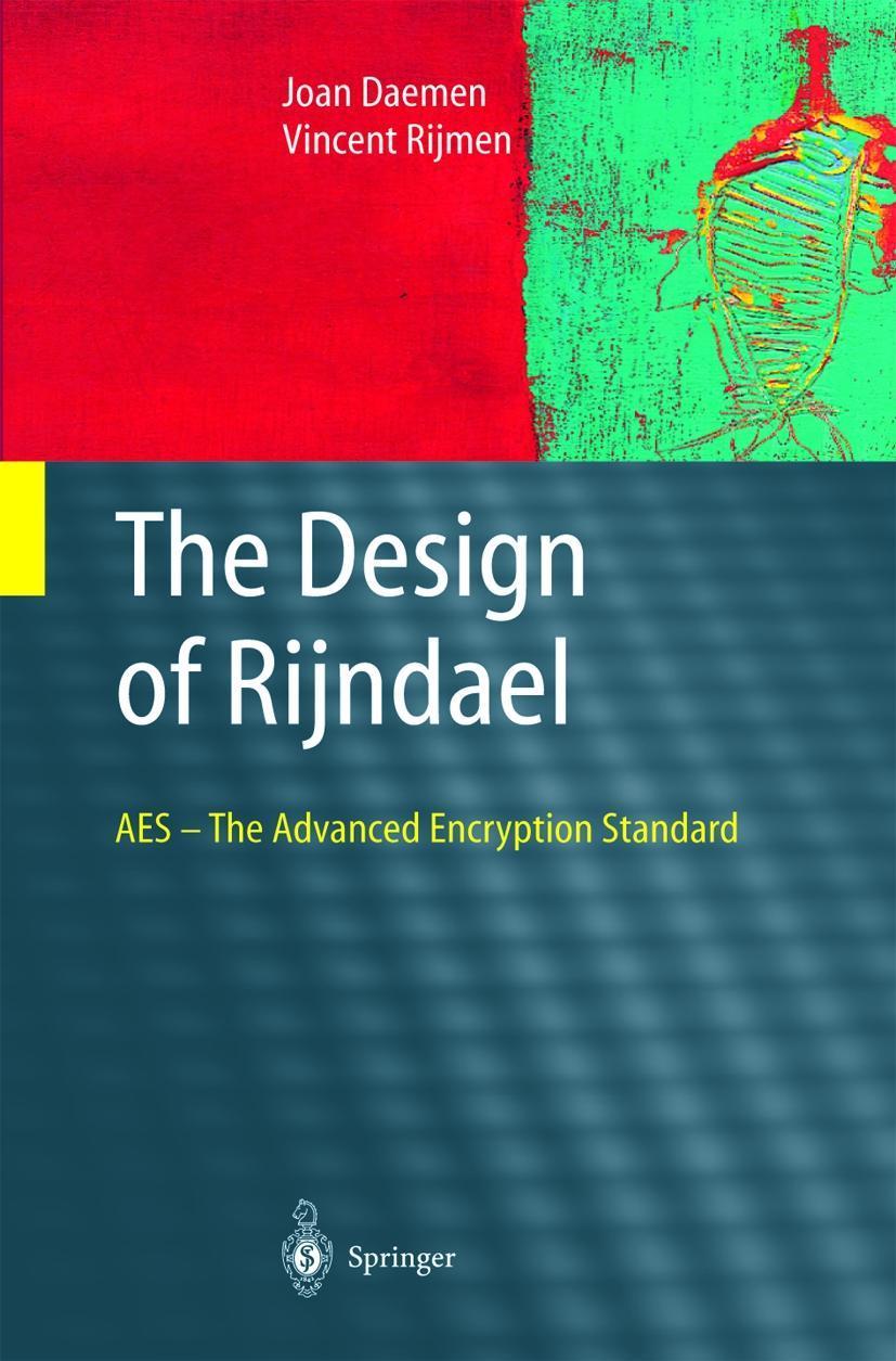 The Design of Rijndael Vincent Rijmen