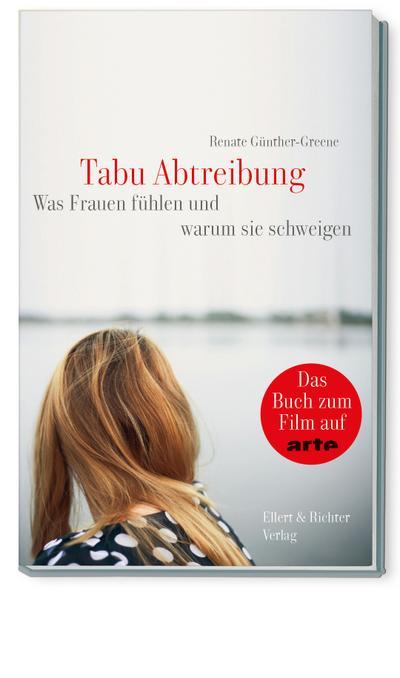 Tabu Abtreibung; Was Frauen fühlen und warum sie schweigen; Deutsch