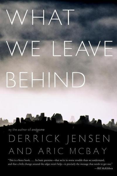What We Leave Behind