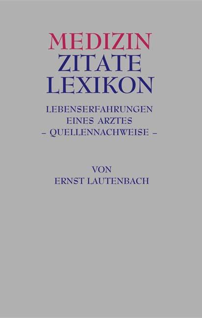 Medizin Zitate Lexikon, Ernst Lautenbach