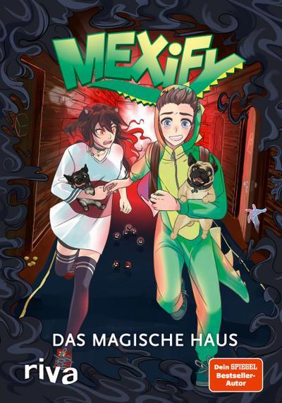 Mexify - Das magische Haus