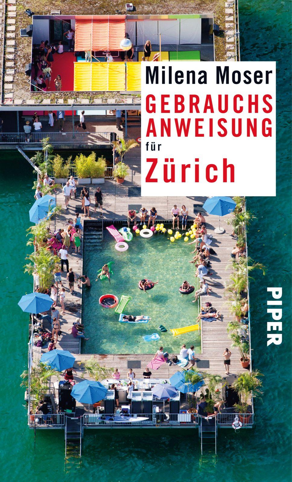 Gebrauchsanweisung für Zürich Milena Moser 9783492276597