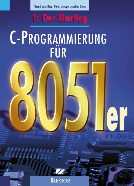 C-Programmierung für die 8051er-Familie 1 Bernd vom Berg
