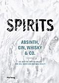 Spirits; Absinth, Gin, Whisky & Co. - die bes ...