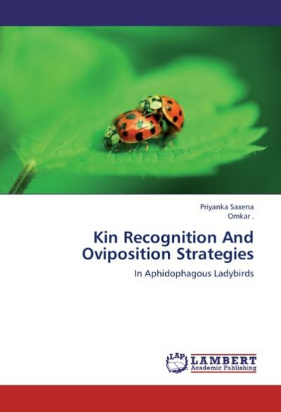 Kin Recognition And Oviposition Strategies