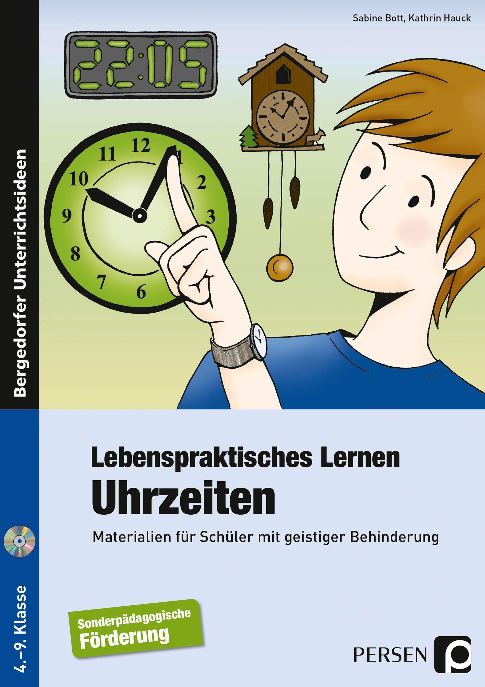 Lebenspraktisches Lernen: Uhrzeiten, Sabine Bott