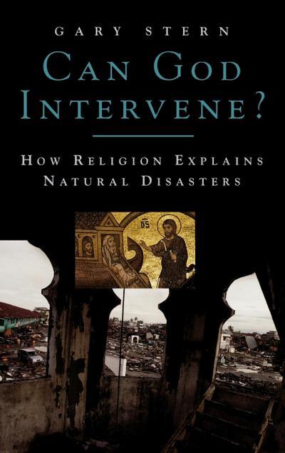 Can God Intervene?: How Religion Explains Natural Disasters