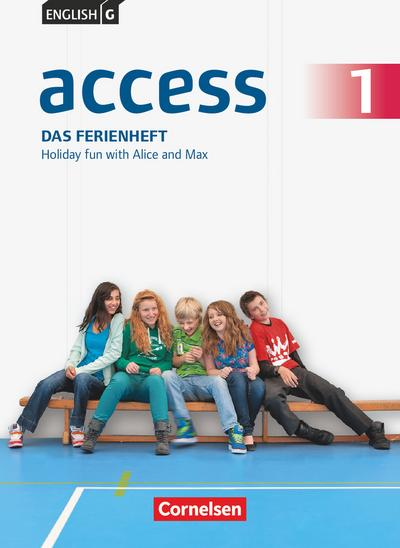 English G Access 01: 5. Schuljahr. Das Ferienheft