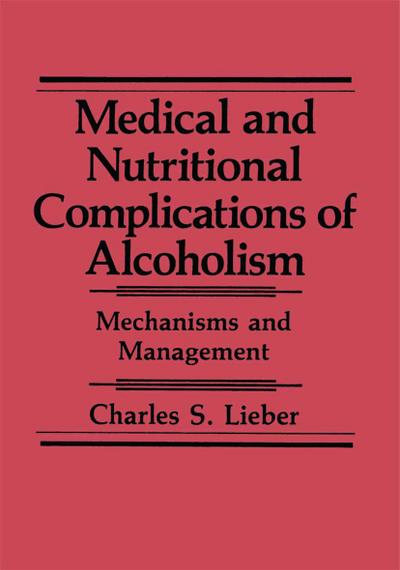 Medical and Nutritional Complications of Alcoholism