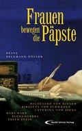 Frauen bewegen die Päpste: Hildegard von Bing ...