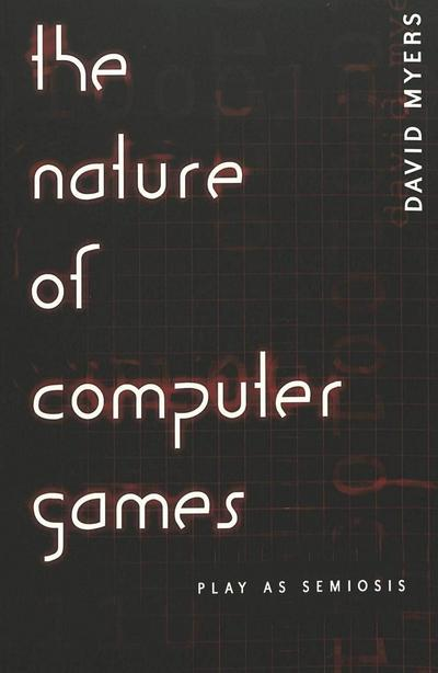 The Nature of Computer Games