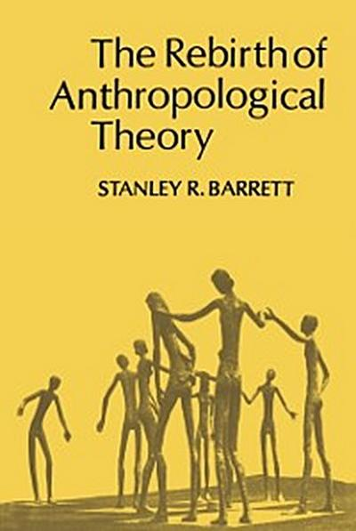 Rebirth of Anthropological Theory