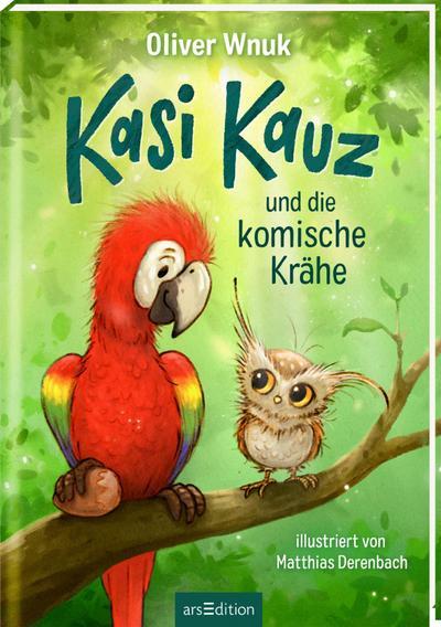 Kasi Kauz und die komische Krähe (Kasi Kauz 1)