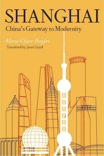 Shanghai: China's Gateway to Modernity
