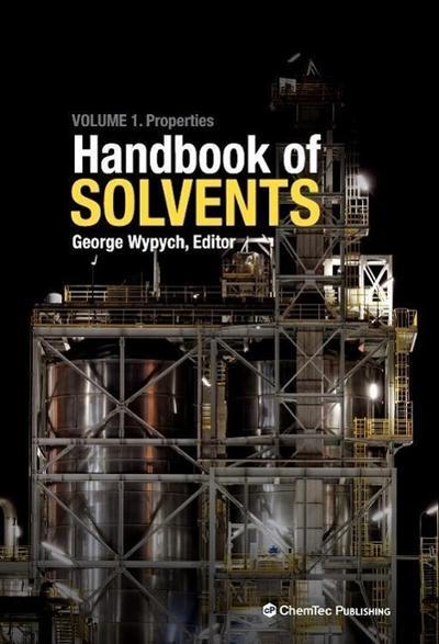 Handbook of Solvents: Volume 1: Properties