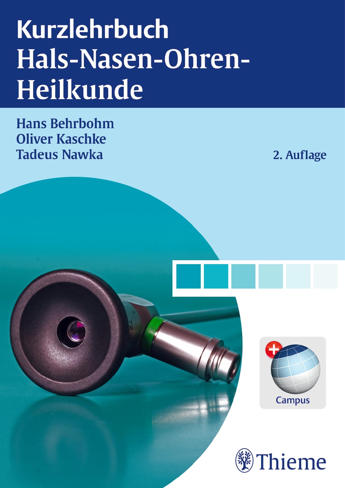 Kurzlehrbuch Hals-Nasen-Ohren-Heilkunde Hans Behrbohm
