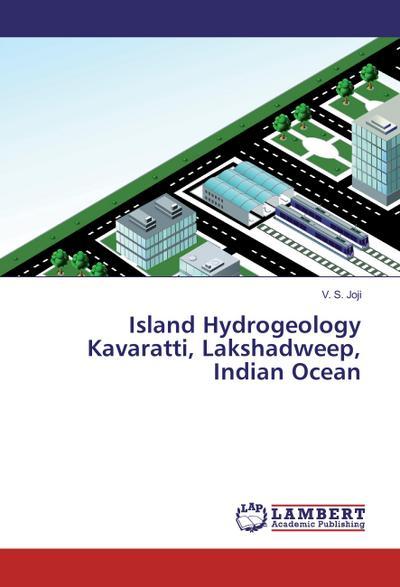 Island Hydrogeology Kavaratti, Lakshadweep, Indian Ocean