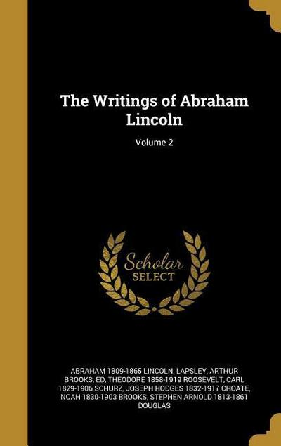 WRITINGS OF ABRAHAM LINCOLN V0