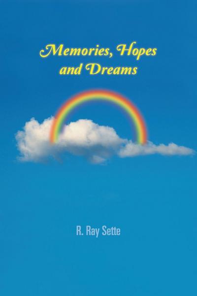 Memories, Hopes and Dreams