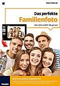 Das perfekte Familienfoto