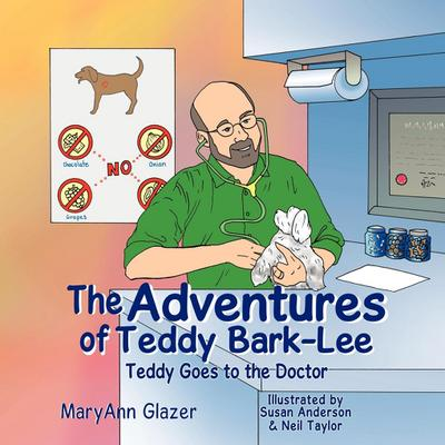 The Adventures of Teddy Bark-Lee: Teddy Goes to the Doctor