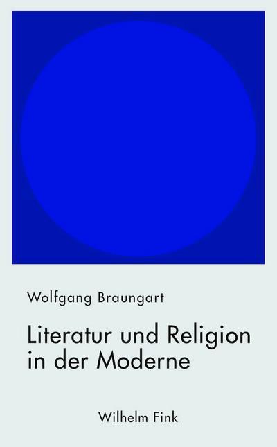 Literatur und Religion in der Moderne